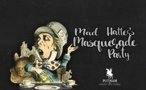Mad Hatter's Masquerade Party @ Putnam County Golf Course